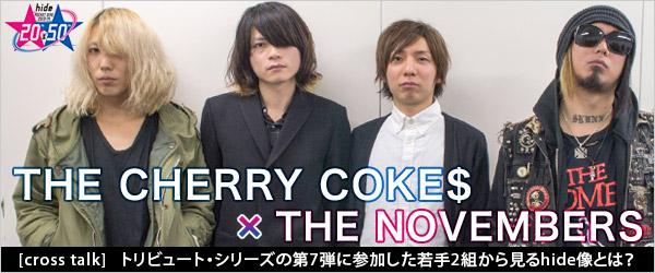 THE CHERRY COKE$×THE NOVEMBERS