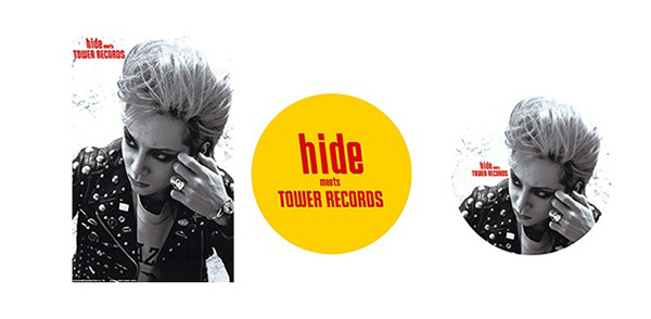 「hide Perfect Treasures meets TOWER RECORDS」ポストカード&缶バッジ