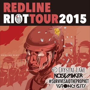 REDLINE RIOT TOUR2015