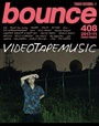 bounce201711_VIDEOTAPEMUSIC