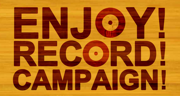 ENJOY RECORD CAMPAIGN