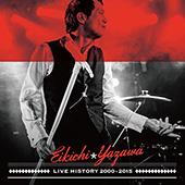 『LIVE HISTORY 2000~2015』