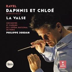 フィリップ・ジョルダン&パリ国立オペラ座管~ラヴェル:ダフニスとクロエ&ラ・ヴァルス