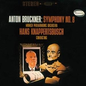 クナッパーツブッシュ~ブルックナー:交響曲第8番 他