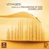 オリヴィエ・ラトリー/ヴォヤージュ~フィルハーモニー・ド・パリのオルガンで聴く名曲集