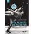 """ホルストの""""惑星""""に乗せて繰り広げられるフィギュアスケートとバレエの融合~『プラネッツ』"""