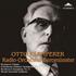 スイス放送からの蔵出音源、正規盤完全初出!初出レパートリーを含むクレンペラーの遺産!
