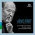 アルヴォ・ペルトの静謐な世界~管弦楽作品と合唱曲を収録した『LIVE』