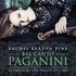 レイチェル・バートン・パインの『ベル・カント・パガニーニ~パガニーニ:24のカプリースと無伴奏ヴァイオリン作品集』