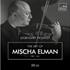 甘美な「エルマン・トーン」で一世を風靡したミッシャ・エルマンの世界初CD化を含むBOX登場!