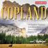 ジョン・ウィルソン&BBCフィルハーモニックによるコープランド管弦楽作品集第3弾!(SACDハイブリッド)