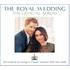 ヘンリー王子とメーガン・マークルさんの結婚式の模様を実況録音!『ロイヤル・ウェディング 公式アルバム』