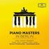 名ピアニストとベルリン・フィル&シュターツカペレ・ベルリンによるピアノ協奏曲集『ピアノ・マスターズ・イン・ベルリン』(8枚組)