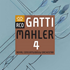 ガッティ&ロイヤル・コンセルトヘボウ管のマーラー:交響曲第4番(SACDハイブリッド)