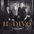 〈予約ポイント10倍〉イル・ディーヴォ、2年半ぶり8枚目のオリジナル・アルバム『タイムレス』!