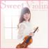 瞳をとじて、ハナミズキ~寺沢希美がJ-POPの名曲をヴァイオリンでカバー『Sweet Violin』