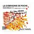 ニコラ・シモン率いる小編成オーケストラ「ラ・サンフォニー・ドゥ・ポシュ」による『ラロ&ラヴェル:小編成アレンジ集』