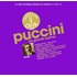 プッチーニ:オペラ集~仏ディアパゾン誌のジャーナリストとフランスの世界的アーティストの選曲による名録音集