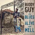 バディ・ガイ(Buddy Guy)、ニュー・アルバム『ザ・ブルース・イズ・アライヴ・アンド・ウェル』発売!ジェフ・ベック、キース・リチャーズ、ミック・ジャガー参加