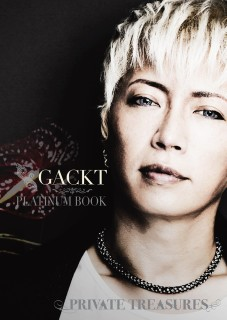 GACKT PLATINUM BOOK ~Private Treasures~