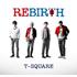T-SQUARE、通算43枚目のオリジナル・アルバム『REBIRTH』