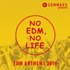 タワーレコード限定発売『EDM MAXX presents: NO EDM, NO LIFE.-EDM ANTHEMS 2016-』