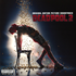 『デッドプール2 』は、サウンドトラックがソング盤とスコア盤の2タイプ発売で、破天荒ヒーローの活躍を盛り上げる!
