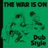 名匠フィル・プラット(Phil Pratt)の最高峰ダブ作品『The War is on Dub Style』が初CD化