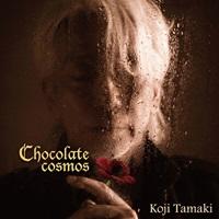 玉置浩二/Chocolate cosmos