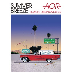 『SUMMER BREEZE -AOR- ULTIMATE URBAN FAVORITES』