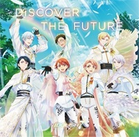 IDOLiSH7「DiSCOVER THE FUTURE」