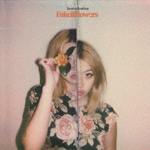 Beabadoobee「Fake It Flowers」