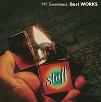 Stuff / NY Sweetness : Best WORKS