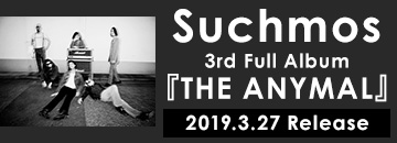 Suchmos 3rd Full Album『THE ANYMAL』