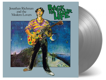 JONATHAN RICHMAN & THE MODERN LOVERS『BACK IN YOUR LIFE』