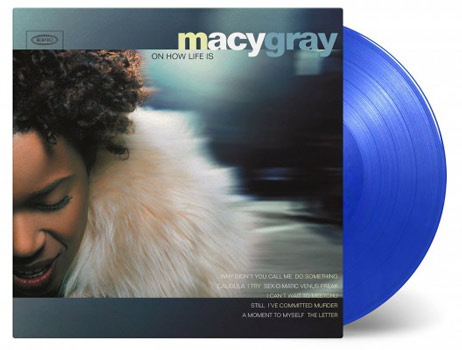 MACY GRAY / ON HOW LIFE IS