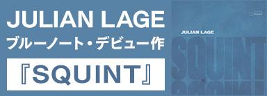 Julian Lage『Squint』