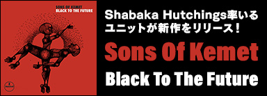 Sons Of Kemet『Black To The Future』