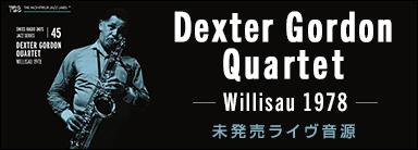 Dexter Gordon Quartet『Willisau 1978』