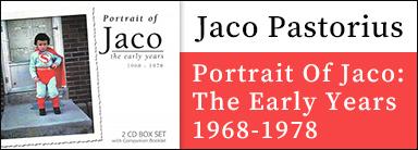 Jaco Pastorius『Portrait Of Jaco: The Early Years 1968-1978』