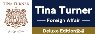 Tina Turner『Foreign Affair (Deluxe Edition)』