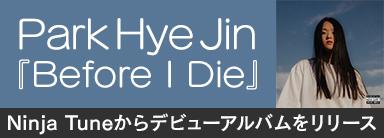 Park Hye Jin『Before I Die』