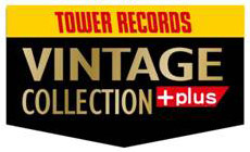UNIVERSAL MUSIC×TOWER RECORDS『VINTAGE COLLECTION +plus』
