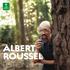 祝生誕150年!自作自演を含む『アルベール・ルーセル・エディション』(11枚組)