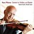 キュッヒル、生誕150年プフィッツナーのヴァイオリン・ソナタを新録音(SACDハイブリッド)