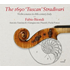 ファビオ・ビオンディがストラディヴァリウス「タスカン」を弾く!18世紀イタリアのヴァイオリン・ソナタ集