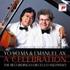 ヨーヨー・マ&アックス/ア・セレブレーション ~ チェロとピアノのための作品録音集