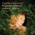 マグダレーナ・コジェナーの新録音はバロック・レパートリーを歌う!『ため息の庭』(SACDハイブリッド)