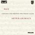 バッハの自筆譜に基づいたグリュミオーのバッハ:無伴奏ヴァイオリンのためのソナタとパルティータ全曲がLP復活!