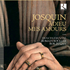バリトン&リュートのデュオ「ドゥルセス・エクスヴィエ」~ジョスカン・デ・プレ:リュート伴奏による歌曲集